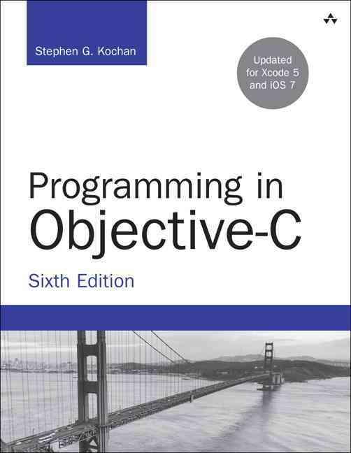 Programming in Objective-C By Kochan, Stephen G.